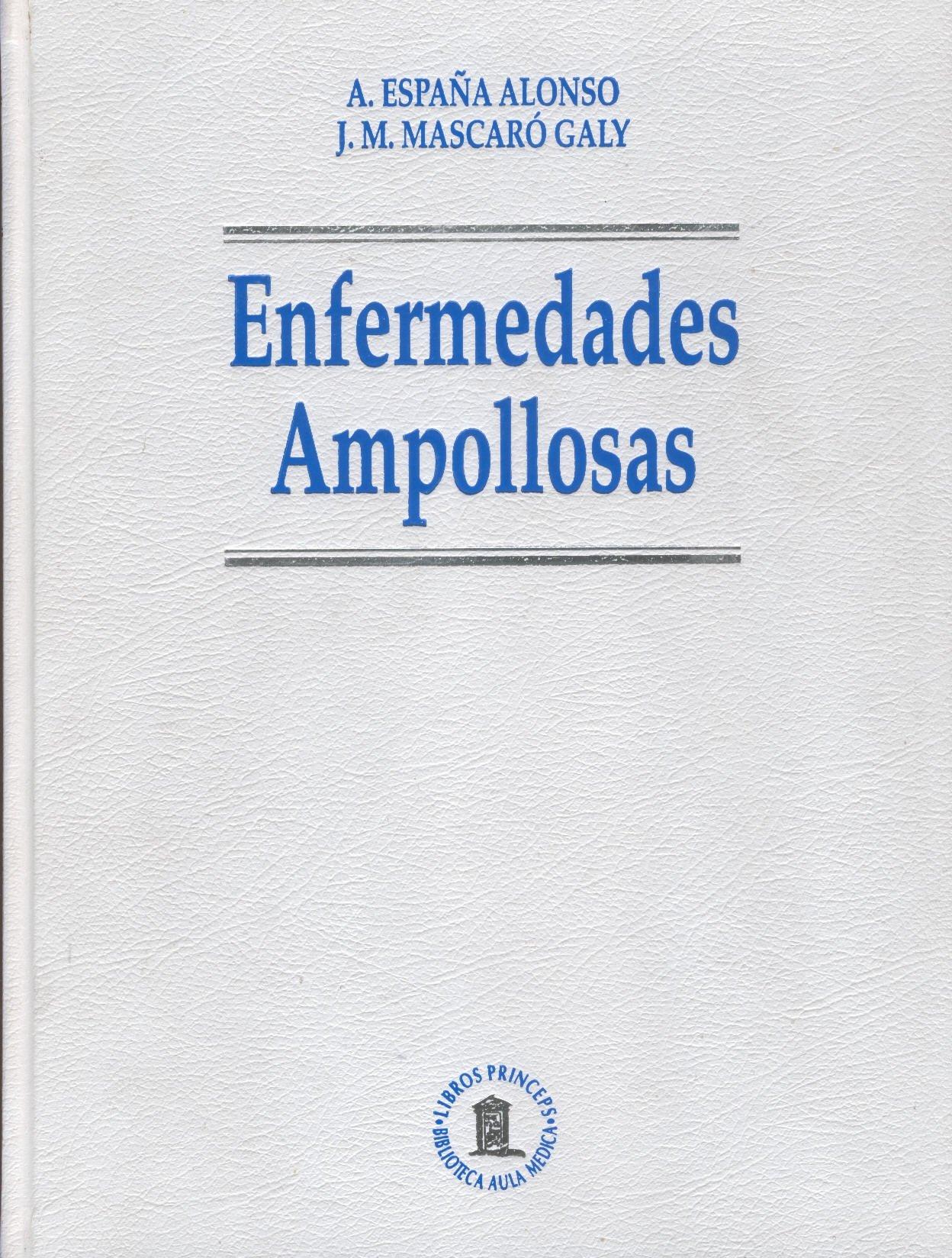Enfermedades ampollosas: Amazon.es: España Alonso, Agustin ...