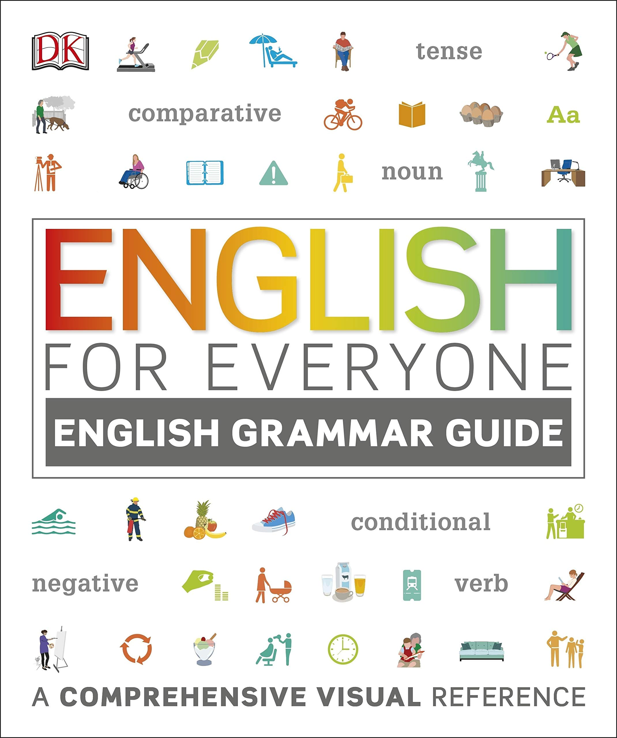 English For Everyone English Grammar Guide  A Comprehensive Visual Reference