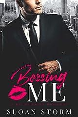 Bossing Me: A Billionaire Office Romance Kindle Edition