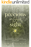 Precious in His Sight: An inspiring novel of faith, family, and forgiveness