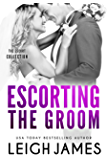 Escorting the Groom (The Escort Collection Book 4)