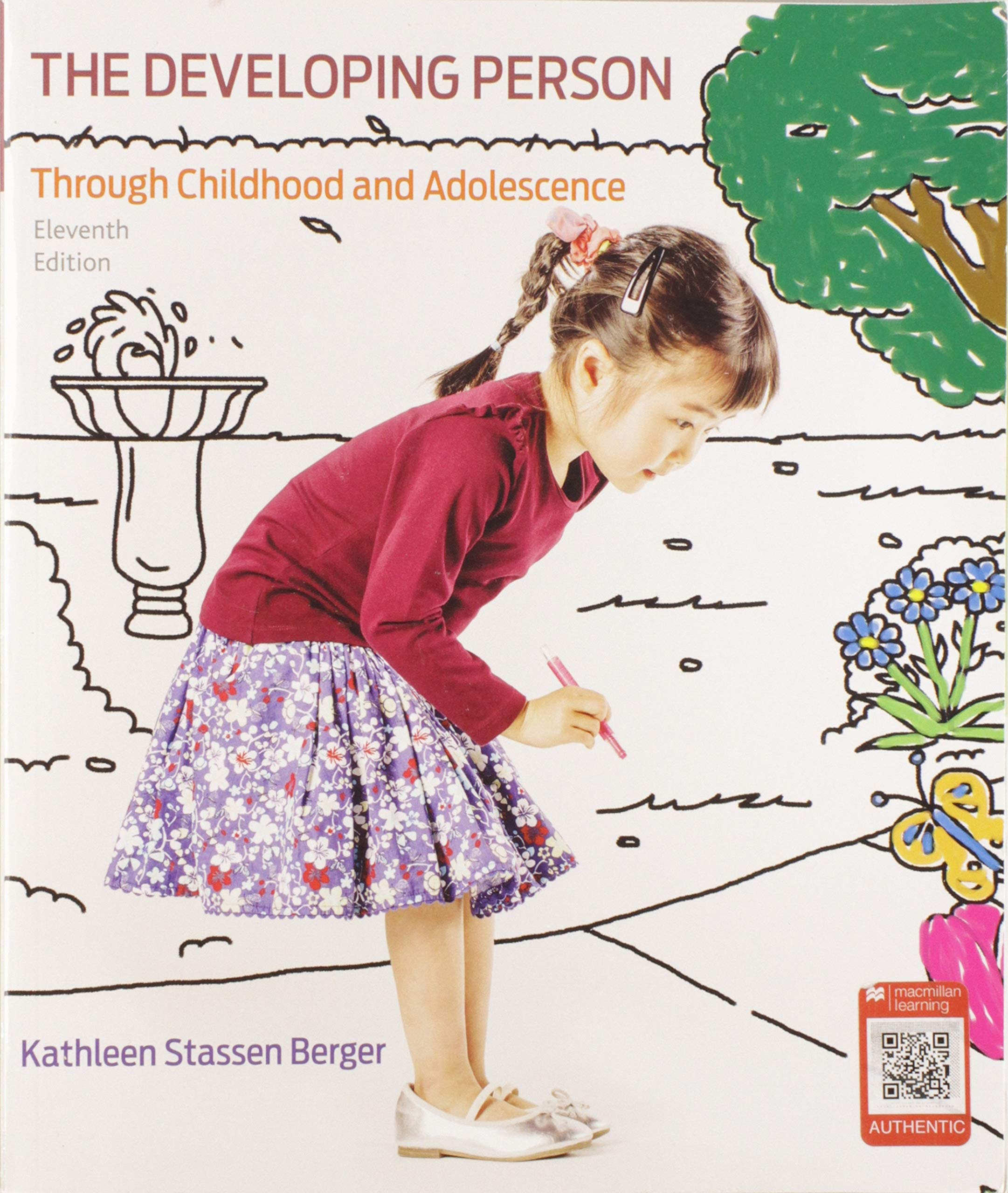 Developing Person Through Childhood and Adolescence by Worth Publishers