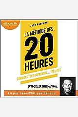 La Méthode des 20 heures: Comment tout apprendre... très vite Audible Audiobook