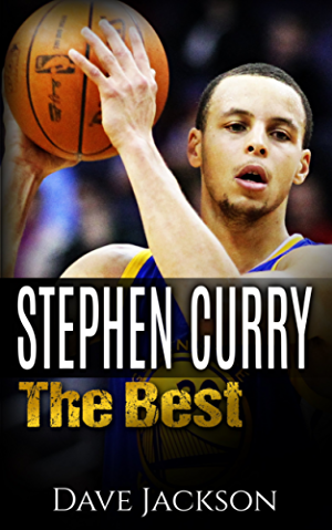 Stephen Curry: The Best. Easy to read children sports book with great graphic. All you need to know about Stephen Curry; one of the best basketball legends. (Sports book for Kids)
