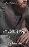 At Death's Door (Wraith's Rebellion Book 1)