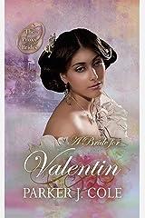 A Bride for Valentin (The Proxy Brides Book 12) Kindle Edition