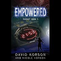 Empowered (TimeRift Book 3)