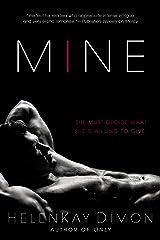 Mine (The Holton Woods Series) Kindle Edition