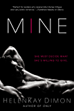 Mine (The Holton Woods Series)
