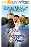 The Duke's Unexpected Bride (Lords of the Realm Book 1)