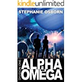 Alpha and Omega (Division One Book 1)