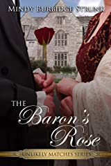 The Baron's Rose (Unlikely Match Series Book 2) Kindle Edition