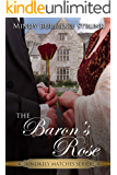 The Baron's Rose (Unlikely Match Series Book 2)