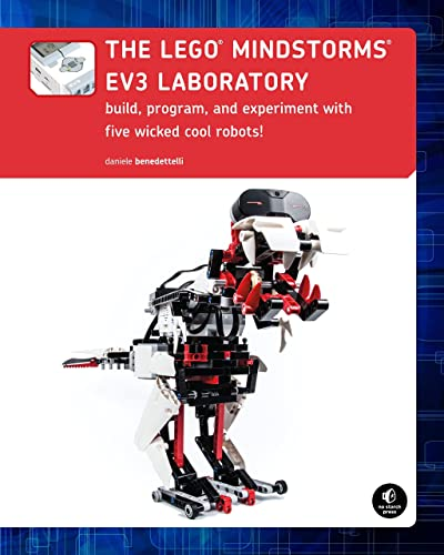 The LEGO MINDSTORMS EV3 Laboratory � Build; Program; and Experiment with Five Wicked Cool Robots!