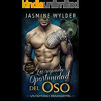 La  segunda Oportunidad del Oso: Un Romance Paranormal (El Amor del Oso nº 2)