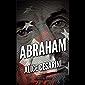 Abraham: Un'emozionante romanzo storico, scritto da una promessa della narrativa italiana (ANUNNAKI - Narrativa Vol. 128) (Italian Edition)