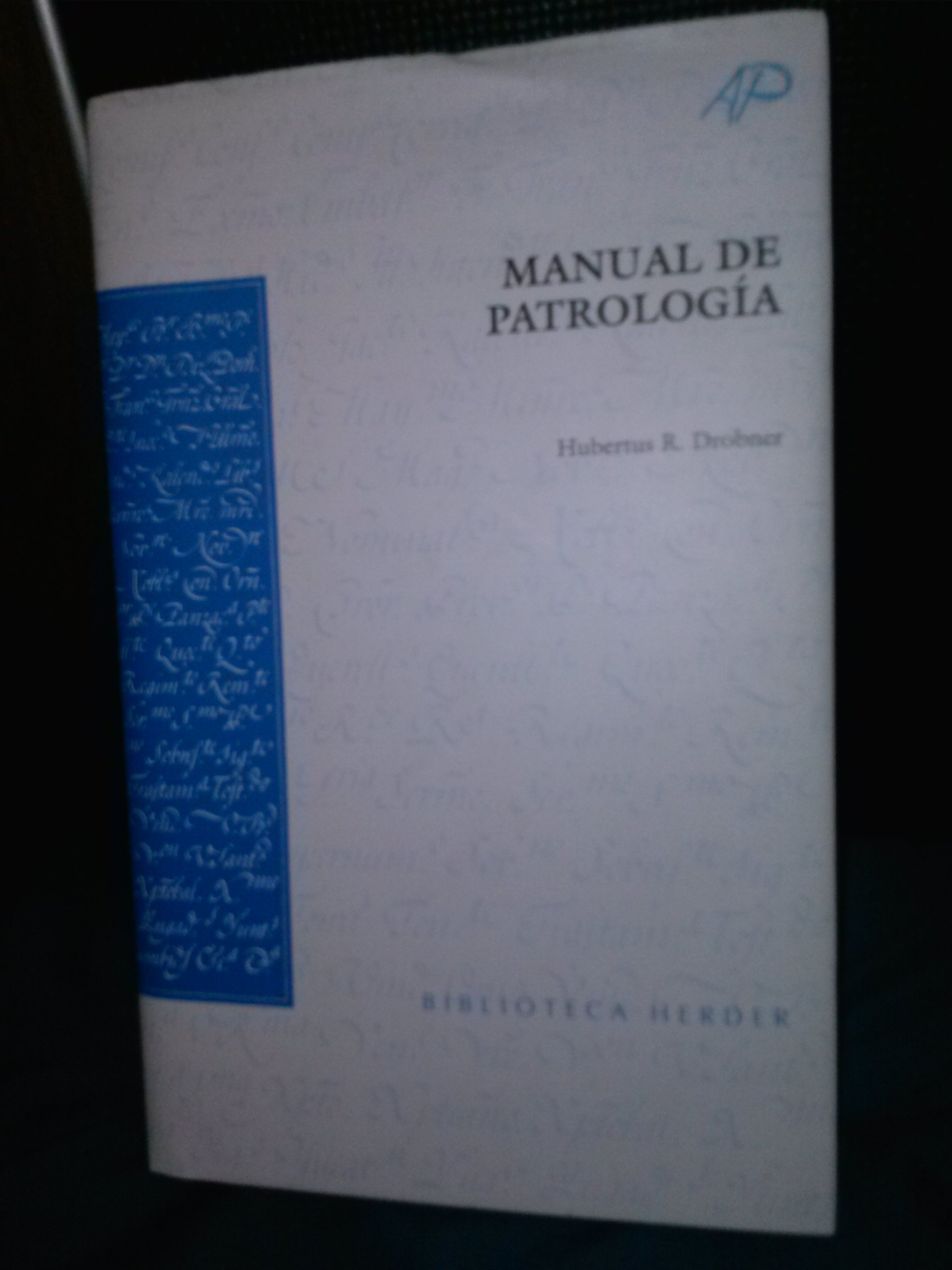 Manual De Patrología. Unknown Binding – 1999