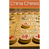 Getting Started Tutorial of Chinese Chess: 中国象棋入门