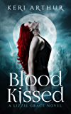 Blood Kissed (The Lizzie Grace Series Book 1) (English Edition)