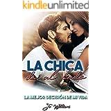 La chica de al lado: La mejor decisión de mi vida (Spanish Edition)