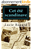 Cet été scandinave: Mon invincible été - Tome 2
