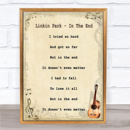Amazon com: in The End Song Lyric Vintage Quote Print