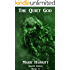 The Quiet God (Earth Exiles Book 4)