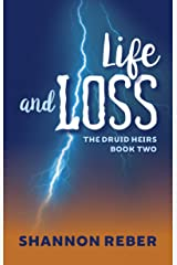 Life and Loss (The Druid Heirs Book 2) Kindle Edition