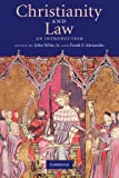 Christianity and Law: An Introduction (Cambridge Companions to Religion)