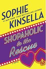 Shopaholic to the Rescue: A Novel Kindle Edition