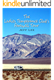 The Ladies Temperance Club's Farewell Tour