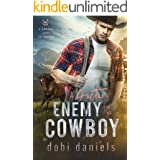 A Doctor Enemy for the Cowboy: A sweet medical western romance (A Cowboy Loves the Doctor Book 3)