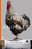 The Lives of Animals (The University Center for Human Values Series Book 43)