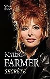 Mylène Farmer, secrète