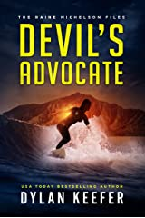 Devil's Advocate: A Crime Thriller Novel (The Raine Michelson Files Book 4) Kindle Edition