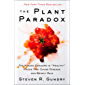 The Plant Paradox: The Hidden Dangers in Healthy Foods That Cause Disease and Weight Gain: The Hidden Dangers in Healthy Foods That Cause Disease and Weight Gain