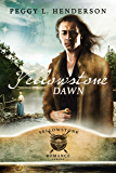 Yellowstone Dawn (Yellowstone Romance Book 8)