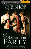BACHELOR PARTY (The Phoenix Wedding Book 1) (English Edition)