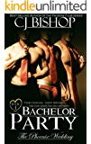 BACHELOR PARTY (The Phoenix Wedding Book 1)