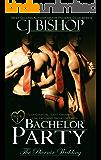 BACHELOR PARTY (The Phoenix Wedding Book 1)