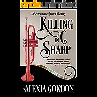 Killing in C Sharp (A Gethsemane Brown Mystery Book 3)