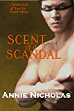 Scent of a Scandal: Shifter Romance (Chronicles of Eorthe Book 3)