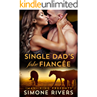 Single Dad's Fake Fiancée (The Nanny's Scandalous Secret Book 2)