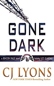 Gone Dark: a Beacon Falls Thriller featuring Lucy Guardino (Beacon Falls Cold Case Mysteries Book 4)