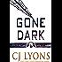Gone Dark: a Beacon Falls Novel featuring Lucy Guardino (Beacon Falls Mysteries Book 4)