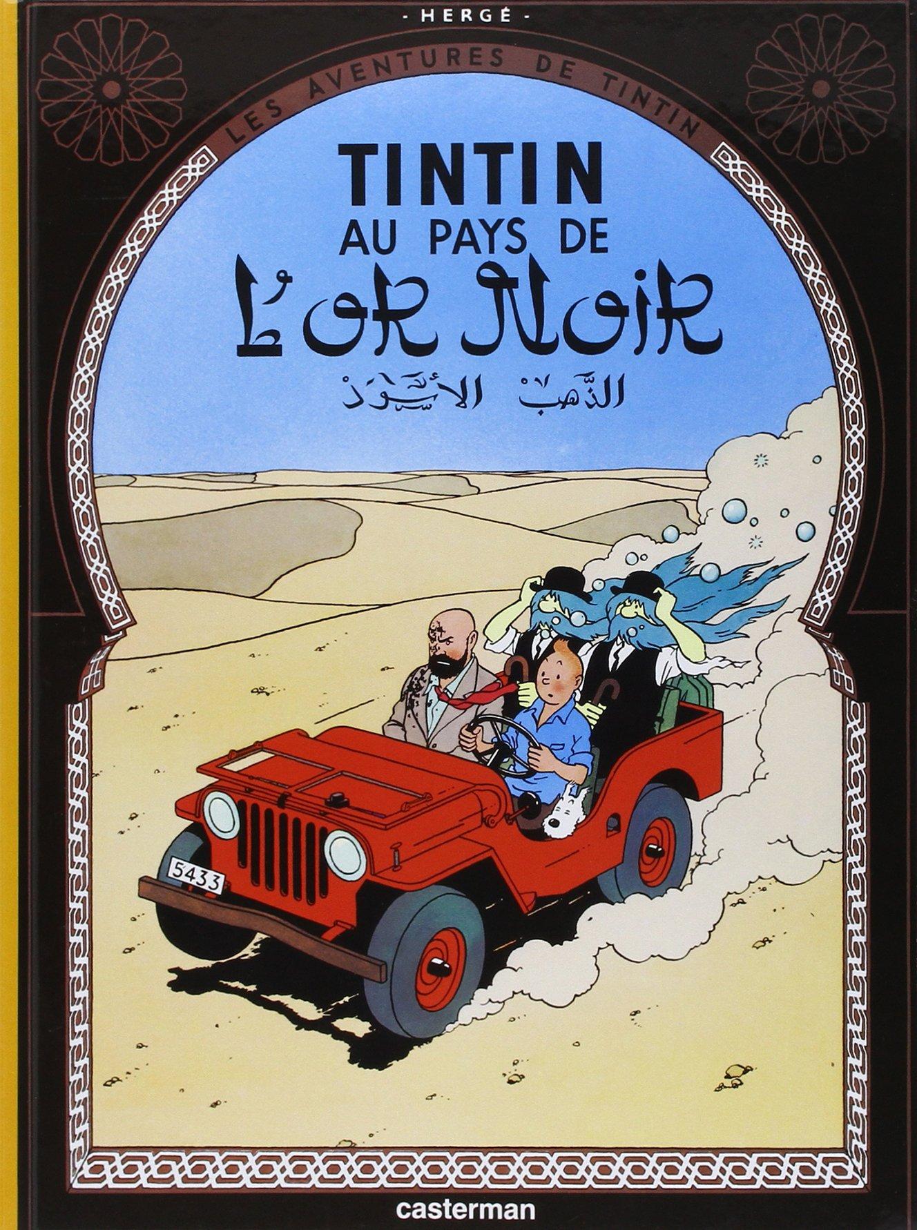 Les Aventures de Tintin 15: Au pays de l'or noir (Französische Originalausgabe)