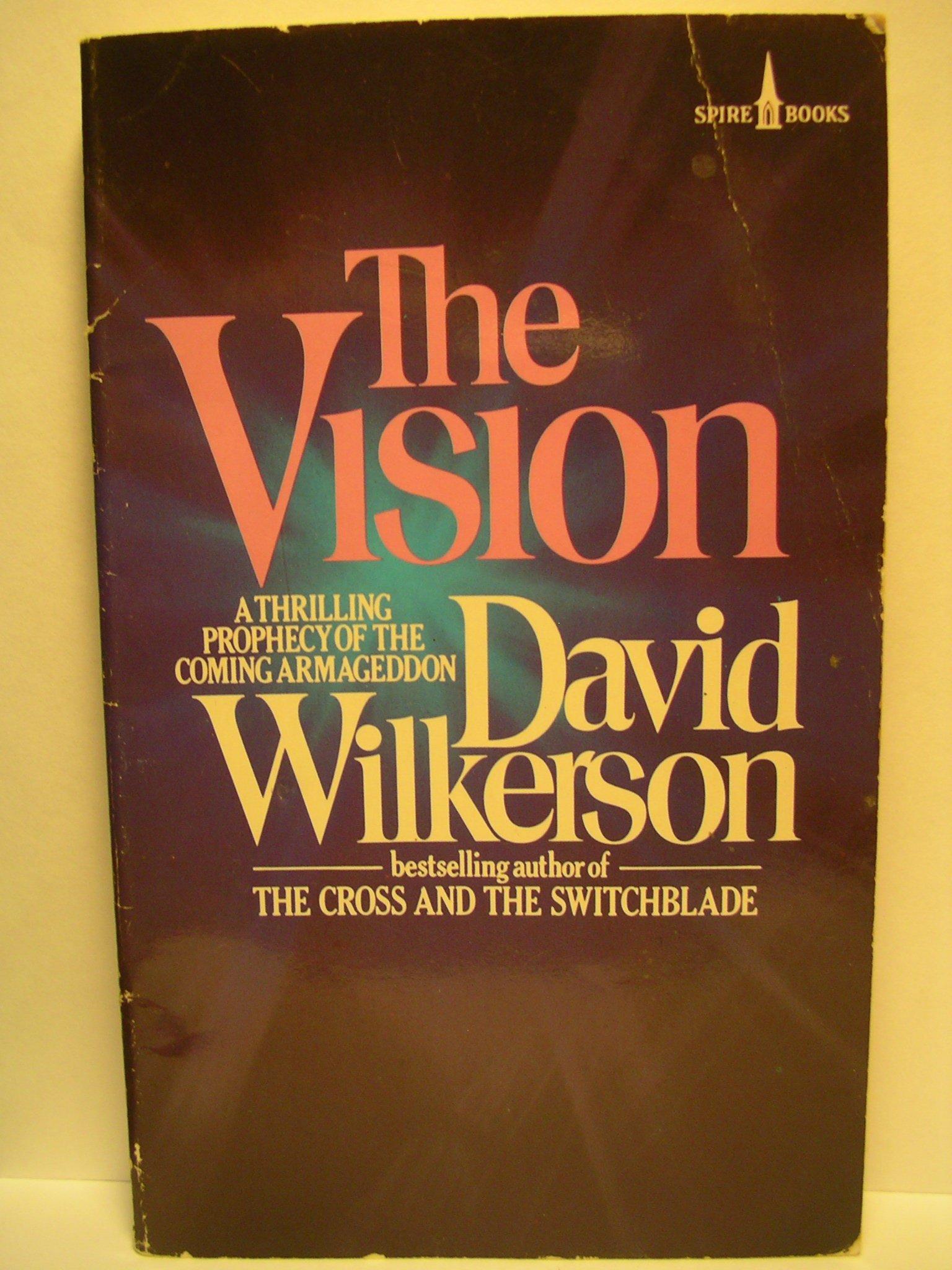 el libro la vision de david wilkerson gratis