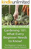 Gardening 101: What Every Beginner Needs to Know!
