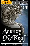 Ammey McKeaf: The Chronicles of Azulland - Book 1