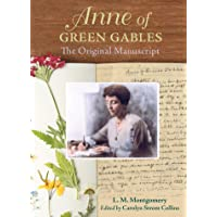 Anne of Green Gables : The Original Manuscript